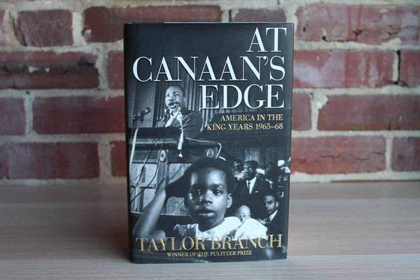 At Canaan's Edge:  American in the King Years 1965-68 by Taylor Branch