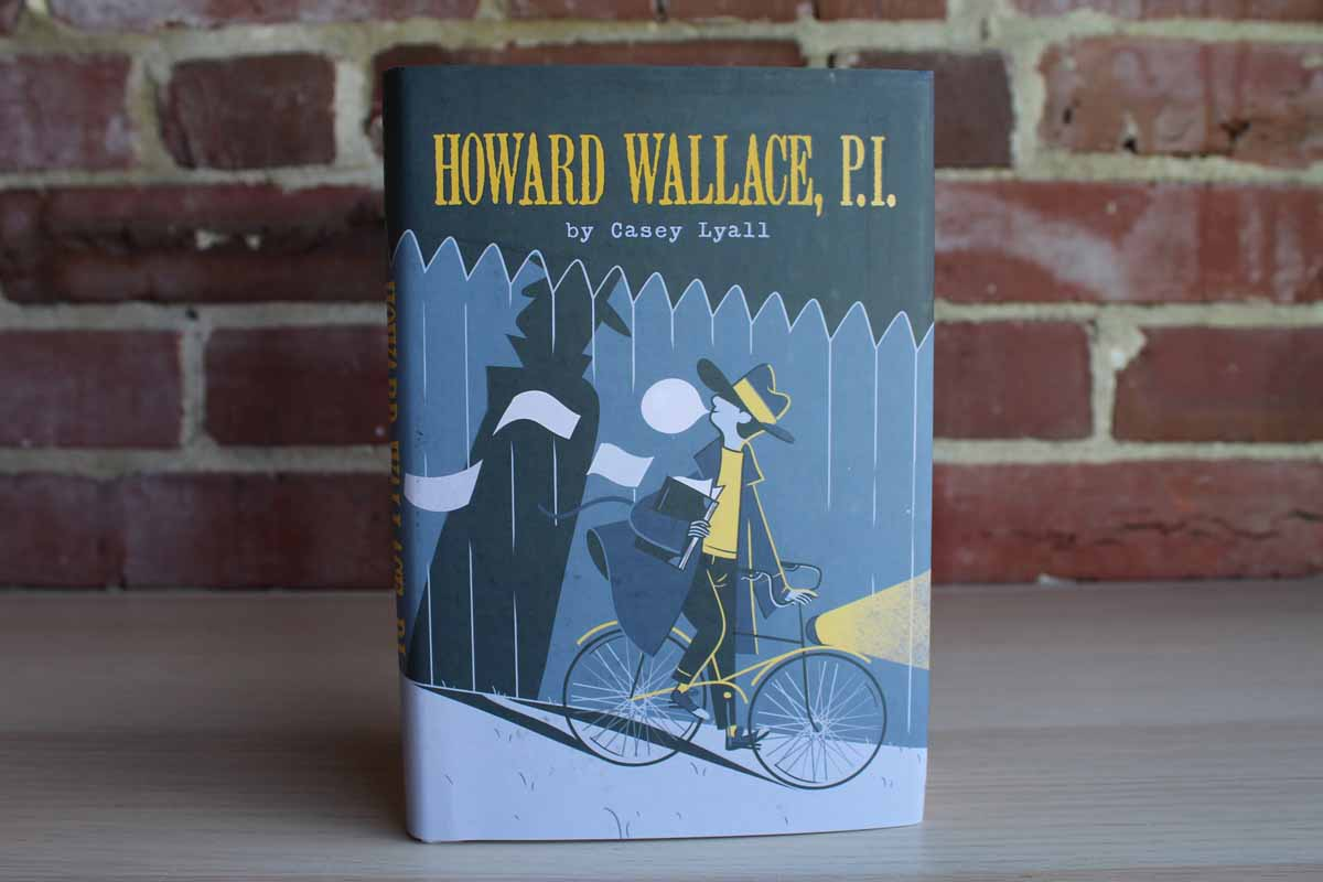 Howard Wallace, P.I. by Casey Lyall