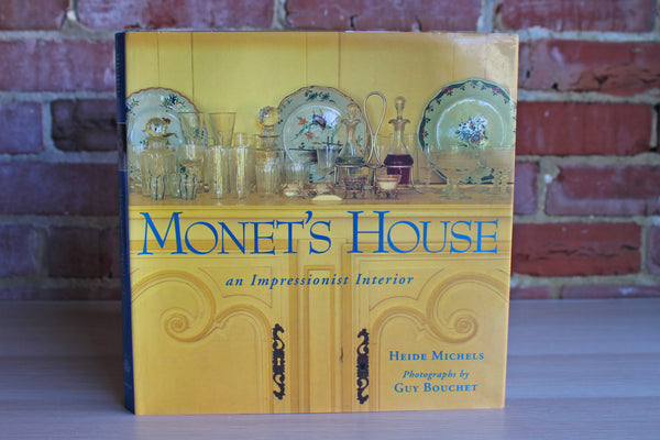 Monet's House:  An Impressionist Interior by Heide Michels