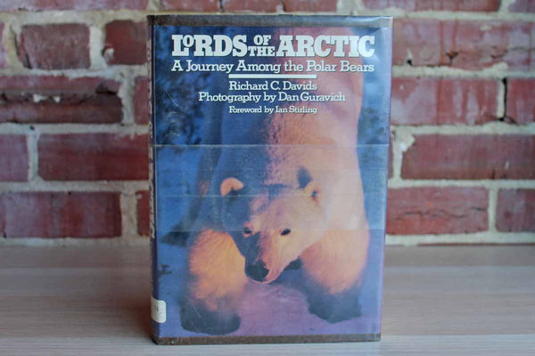 Lords of the Arctic:  A Journey Among the Polar Bears by Richard C. Davids