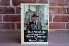 Plain Speaking:  An Oral Biography of Harry S. Truman by Merle Miller