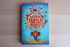 The Fantastic Family Whipple by Matthew Ward