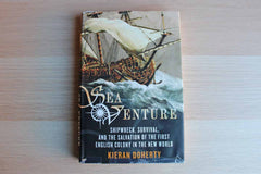 Sea Venture:  Shipwreck, Survival, and the Salvation of the First English Colony in the New World by Kieran Doherty