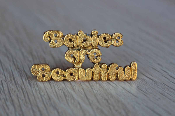 Babies are Beautiful Gold Tone Brooch