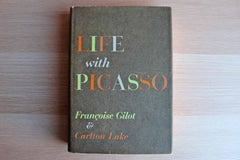 Life with Picasso by Francoise Gilot and Carlton Lake
