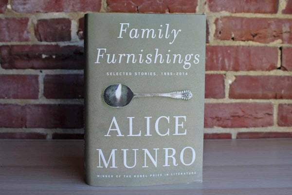 Family Furnishings:  Selected Stories, 1995-2014 by Alice Monroe