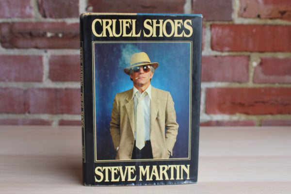Cruel Shoes by Steve Martin