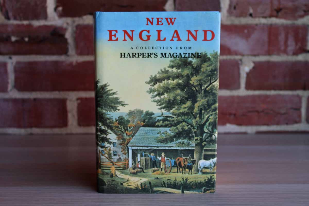 New England:  A Collection from Harper's Magazine