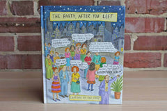 The Party, After You Left:  Cartoons by Roz Chast