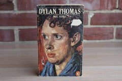 Dylan Thomas by Paul Ferris