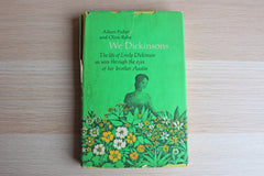 We Dickinsons:  The Life of Emily Dickinson as Seen Through The Eyes of Her Brother Austin By Aileen Fisher and Olive Rabe