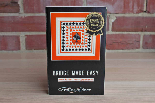Bridge Made Easy:  How to Set Your Opponents by Caroline Sydnor