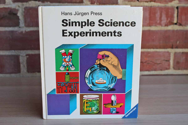 Simple Science Experiments by Hans Jurgen Press