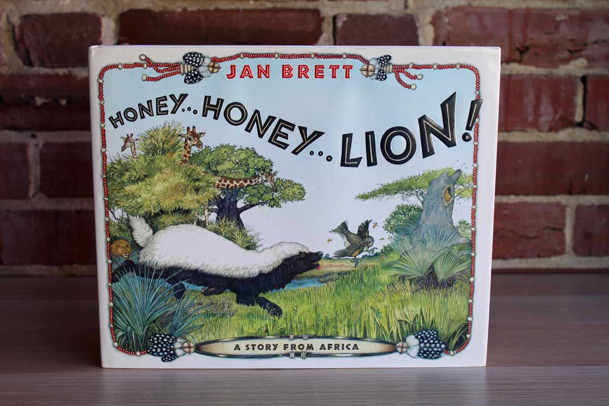 Honey...Honey...Lion! A Story from Africa by Jan Brett