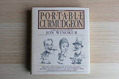 The Portable Curmudgeon Compiled and Edited by Jon Winokur