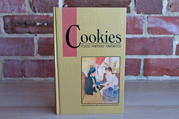 Cookies:  Food Writers' Favorites, Edited by Barbara Gibbs Ostmann and Jane Baker