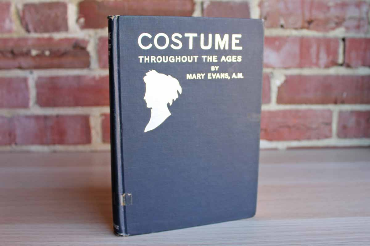 Costume Throughout the Ages by Mary Evans, A.M.