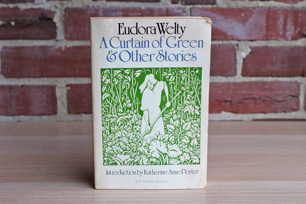 A Curtain of Green & Other Stories by Eudora Welty