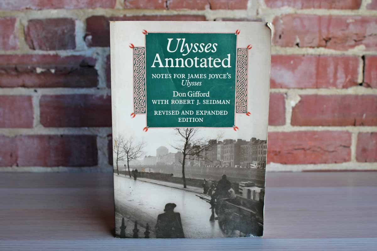 Ulysses Annotated Notes for James Joyce's Ulysses by Don Gifford with Robert J. Seidman