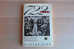 722 Miles:  The Building of the Subways and How They Transformed New York by Clifton Hood