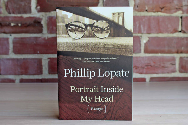 Portrait Inside my Head by Phillip Lopate