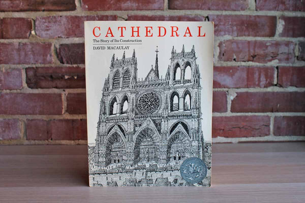 Cathedral:  The Story of its Construction by David Macaulay