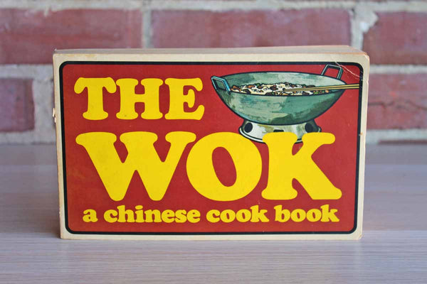 The Wok:  A Chinese Cook Book by Gary Lee