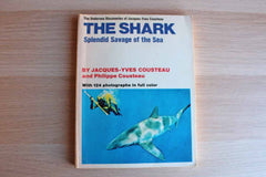 The Shark:  Splendid Savage of the Sea by Jacques-Yves Cousteau and Philippe Cousteau