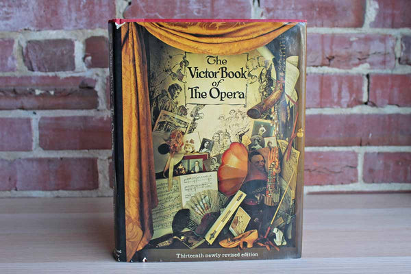 The Victor Book of the Opera, Thirteenth Newly Revised Edition