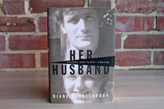 Her Husband:  Hughes and Plath--A Marriage by Diane Middlebrook