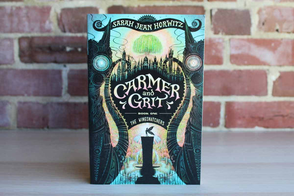 Carmer and Grit Book One The Wingsnatchers by Sarah Jean Horwitz