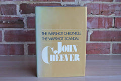 The Wapshot Chronicle and The Wapshot Scandal by John Cheever