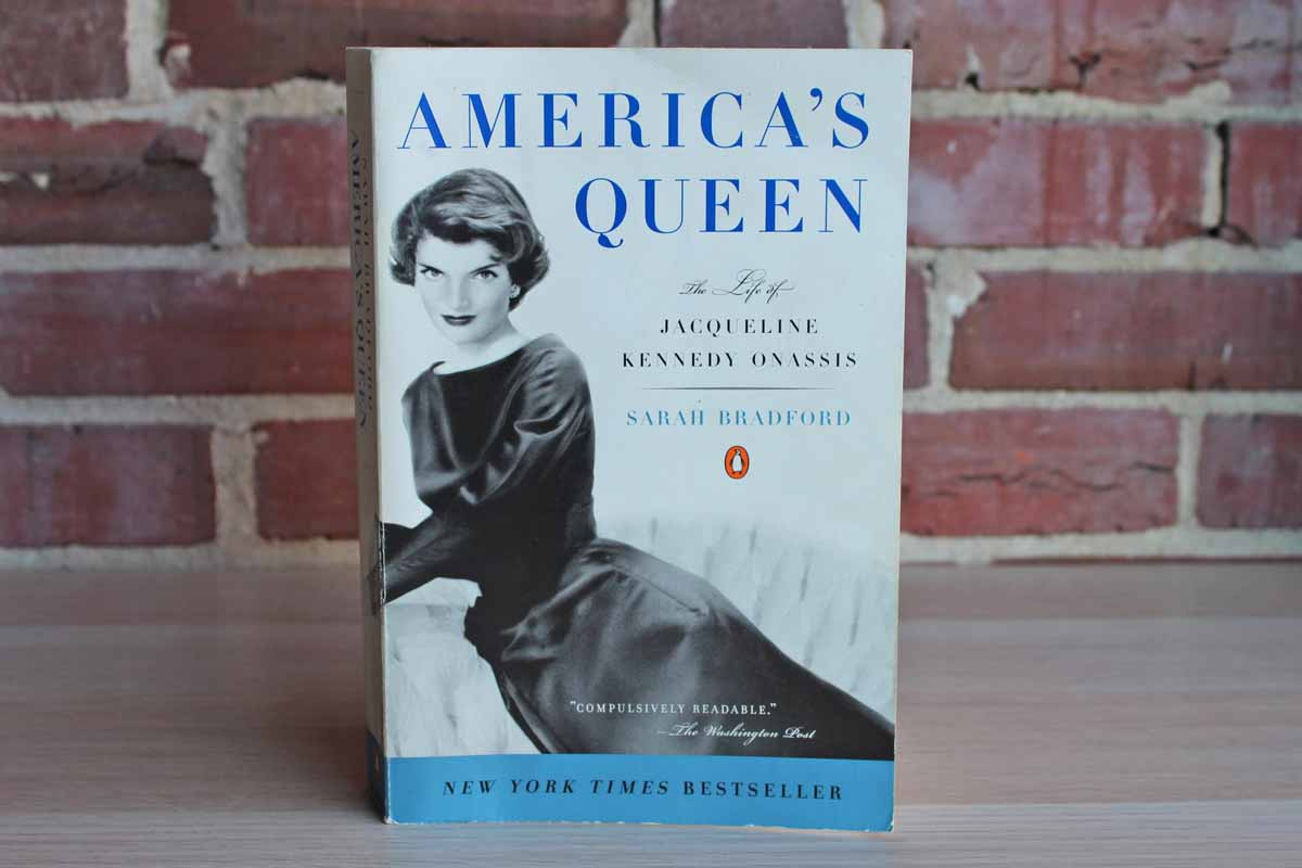 America's Queen: The Life of Jacqueline Kennedy Onassis by Sarah Bradford