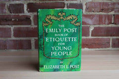The Emily Post Book of Etiquette for Young People by Elizabeth L. Post
