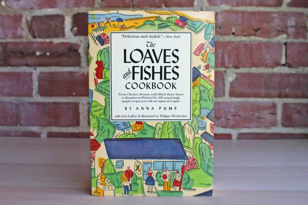 The Loaves and Fishes Cookbook by Anna Pump