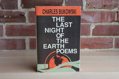 The Last Night of the Earth Poems by Charles Bukowski