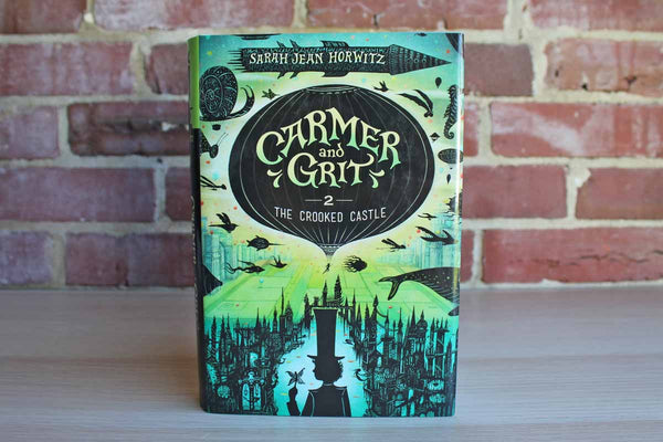 Carmer and Grit, The Crooked Castle (Book 2) by Sarah Jean Horwitz