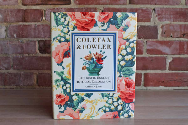 Colefax & Fowler:  The Best in English Interior Decoration by Chester Jones