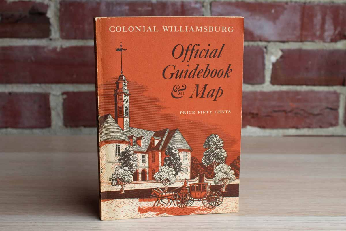Colonial Williamsburg Official Guidebook by The Colonial Williamsburg Foundation