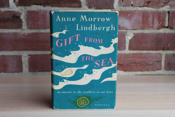 Gift from the Sea:  An Answer to the Conflicts in Our Lives by Anne Morrow Lindbergh
