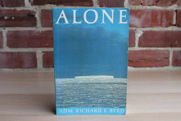 Alone by Adm. Richard E. Byrd