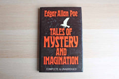 Tales of Mystery and Imagination Complete & Unabridged by Edgar Allan Poe