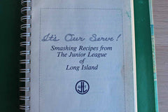 It's Our Serve!  Smashing Recipes from The Junior League of Long Island