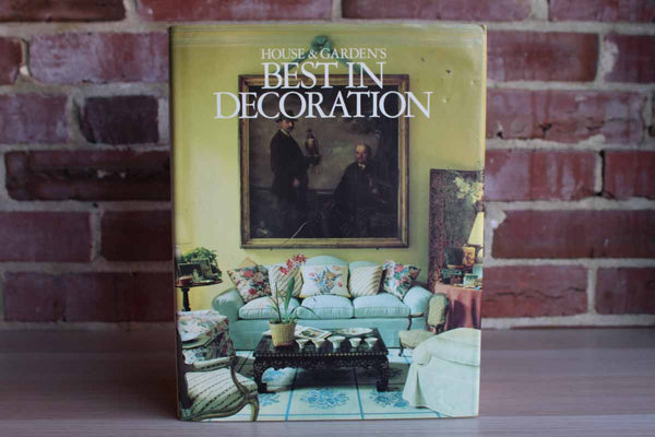 House & Garden's Best in Decoration by the Editor's of House & Garden
