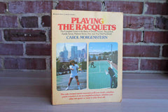 Playing the Racquets by Carol Morgenstern