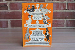 Old Possum's Book of Practical Cats by T.S. Eliot and Drawings by Edward Gorey