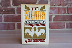 The Country Antiques Companion by Dan D'Imperio