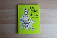 The Spice of Life Compiled by Dian Ritter