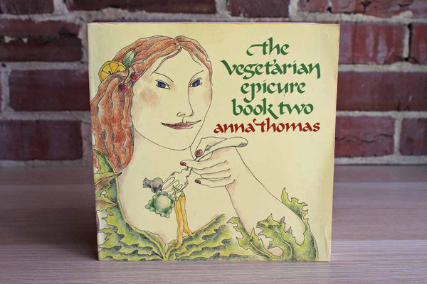 The Vegetarian Epicure Book Two by Anna Thomas