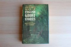 The Oxford Book of English Ghost Stories Chosen by Michael Cox and R.A. Gilbert